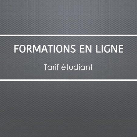 Formations en ligne - Tarif étudiant