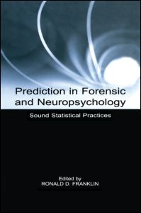 Prediction in forensic and neuropsychology livre