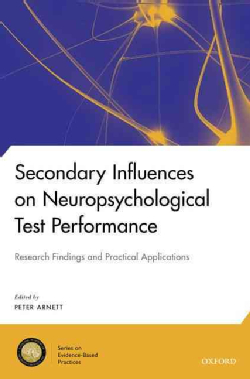 Secondary-Influences-on-Neuropsychological-Test-Performance